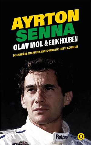 Ayrton Senna Boek Biografie van Erik Houben Olav Mol