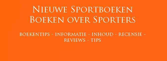 Nieuwe Sportboeken Boeken over Sporters