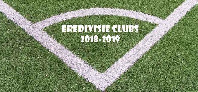 Eredivisie Clubs 2018-2019 Spelers Selectie Hoofdtrainers