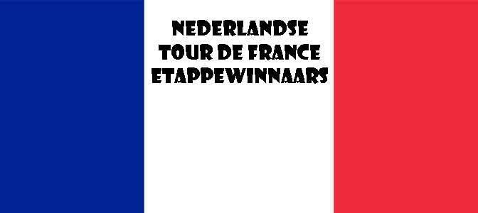 Nederlandse Tour de France Etappewinnaars