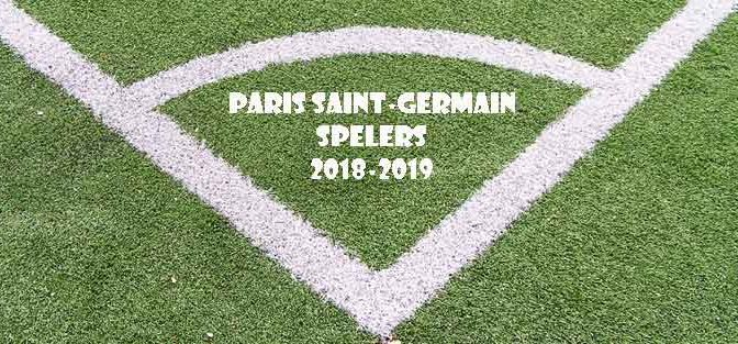 Paris Saint-Germain Spelers Selectie 2018-2019 Paris Saint Germain Voetballers
