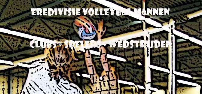Volleybal Eredivisie Heren Clubs Wedstrijden