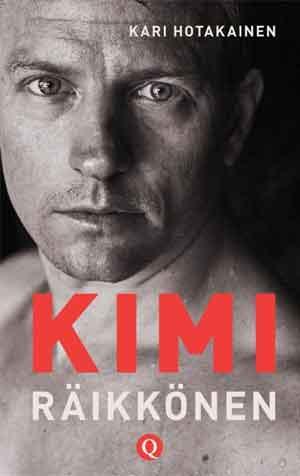 Kimi Raikkonen Biografie van Kari Hotakainen Recensie