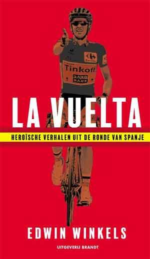 Edwin Winkels La Vuelta - Boek over de Ronde van Spanje